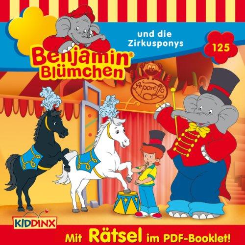 Benjamin Blümchen und die Zirkusponys (Benjamin Blümchen 125) Titelbild