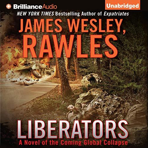 Liberators Audiobook By James Wesley Rawles cover art