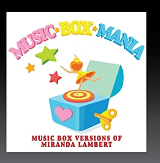 Music Box Versions of Miranda Lambert