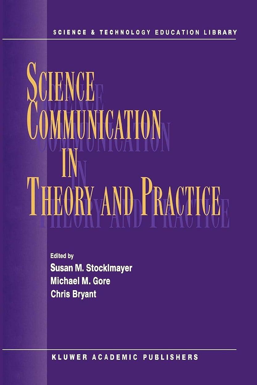 権利を与える等価膨らみScience Communication in Theory and Practice (Contemporary Trends and Issues in Science Education)