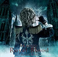 ROYAL BLOOD REVIVAL BEST(+DVD+PHOTO BOOKLET)(ltd.) by KAMIJO (2015-07-15)