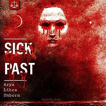 Sick Past