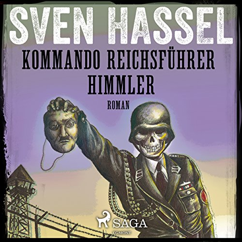 Kommando Reichsführer Himmler (Sven Hassel-serien 10) audiobook cover art