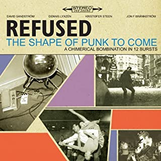 The Shape Of Punk To Come (Deluxe Version) by Refused (2010-06-08)