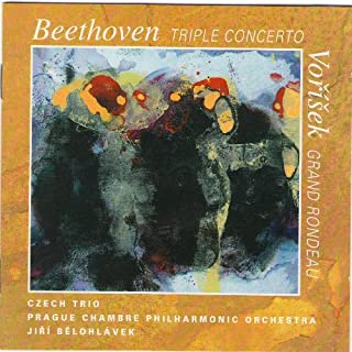 BEETHOVEN L.v. TRIPLE CONCERTO Op.56, VORISEK J.V.H. GRAND RONDEAU Op.25 / Czech Trio (D.Vlachova violin, J.Palenicek cello, M.Langer piano), PCPO / J.Belohlavek