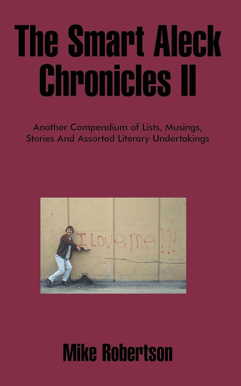 The Smart Aleck Chronicles II