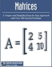Matrices: Hamilton Education Guides Manual 8 - Over 400 Solved Problems