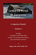 Learn to Read in Japanese: A Japanese Reader
