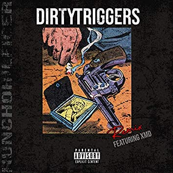Dirty Triggers (Remix)