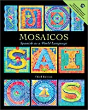 Mosaicos: Spanish as a World Language with CD-ROM