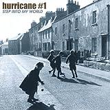 Songtexte von Hurricane #1 - Step into My World