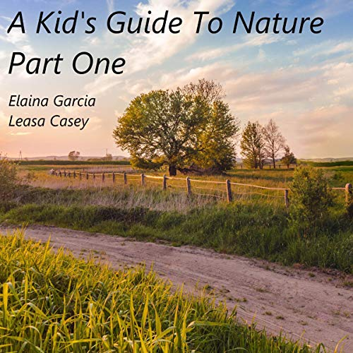 A Kid's Guide to Nature, Part 1 cover art
