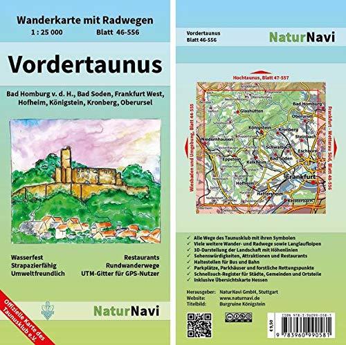 Vordertaunus: Wanderkarte mit Radwegen, Blatt 46-556, 1 : 25 000, Bad Homburg v.d.H., Bad Soden, Frankfurt West, Hofheim, Königstein, Kronberg, ... (NaturNavi Wanderkarte mit Radwegen 1:25 000)