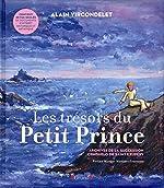 Les trésors du Petit Prince d'Alain VIRCONDELET