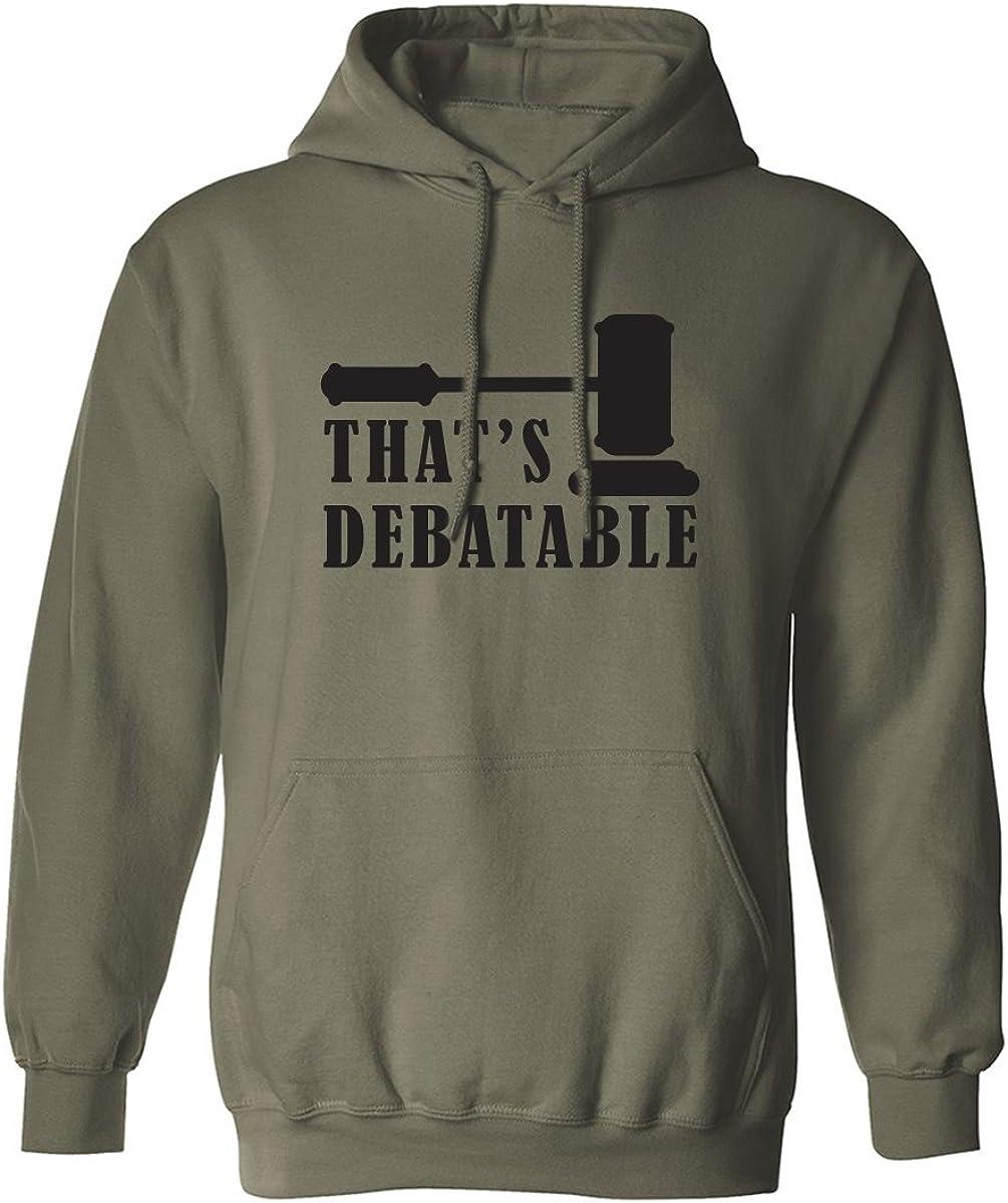 THAT'S DEBATABLE Adult Hooded Sweatshirt