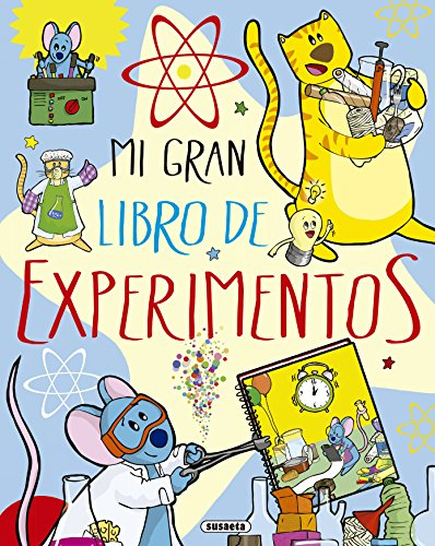Mi gran libro de experimentos (El Gran Libro De...)
