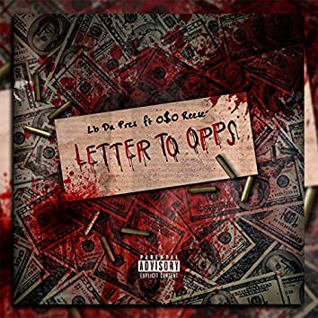 Letter to Opps (Fest. Oso Reese)