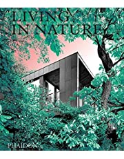 Living in Nature: Contemporary Houses in the Natural World (ARCHITECTURE)