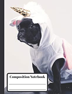 Composition Notebook: French Bulldog Unicorn - 110 Wide-Ruled Pages - Standard Composition Book Size - Fun Back to School ...