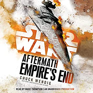 Empire's End: Aftermath     Star Wars              Written by:                                                                                                                                 Chuck Wendig                               Narrated by:                                                                                                                                 Marc Thompson                      Length: 15 hrs and 51 mins     103 ratings     Overall 4.5