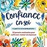 Confiance en soi - cartes d'inspiration par Chantecler