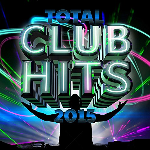 Total Club Hits 2015