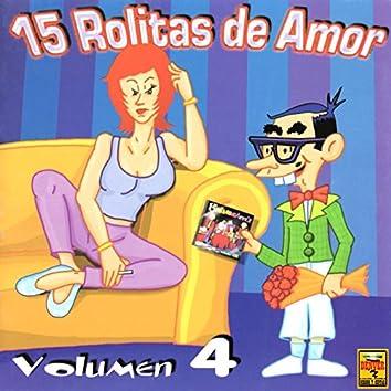 15 Rolitas de Amor, Vol. 4