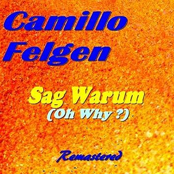 Sag Warum (Oh Why ?) [Remastered]