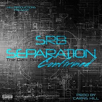 Srb Separation Confirmed (The Dark Print)