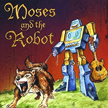 Moses and the Robot