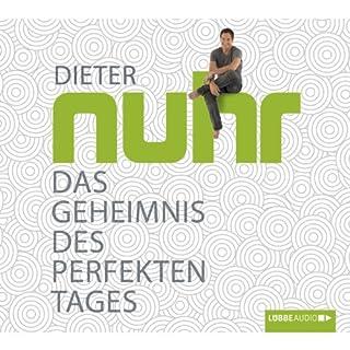 Das Geheimnis des perfekten Tages                   Autor:                                                                                                                                 Dieter Nuhr                               Sprecher:                                                                                                                                 Dieter Nuhr                      Spieldauer: 4 Std. und 38 Min.     281 Bewertungen     Gesamt 4,2