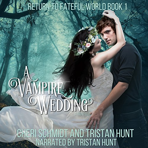 A Vampire Wedding audiobook cover art