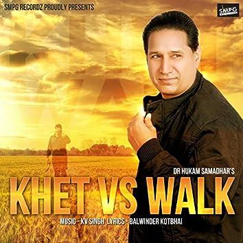 Khet vs. Walk