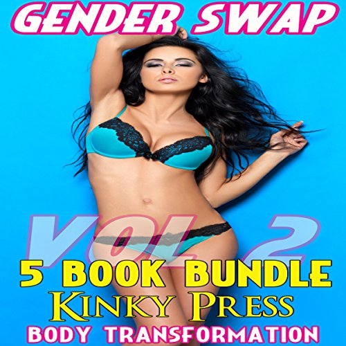 Gender Swap 5 Book Bundle, Volume 2 Audiobook By Kinky Press cover art