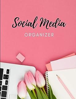 Social Media Organizer: 52 Weeks Social Media Post Planner, Goals & Content Calendar - Become an Influencer - (Marketing &...