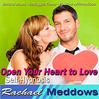 Open Your Heart to Love Hypnosis cover art