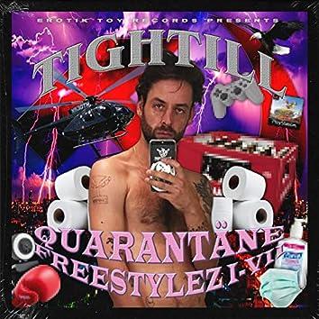 Quarantäne Freestylez I-VII