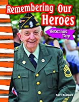 Remembering Our Heroes: Veterans Day (Grade 3) 1433373637 Book Cover