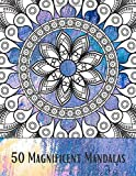 50 Magnificent Mandalas: Coloring Book for Adults