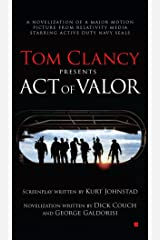 Tom Clancy Presents: Act of Valor Kindle Edition