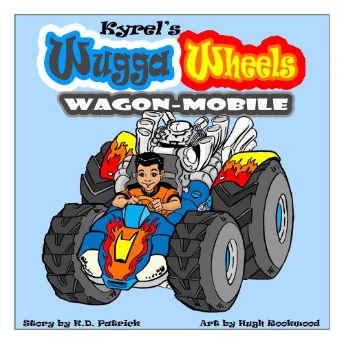 Kyrel's Wugga Wheels Wagon-Mobile
