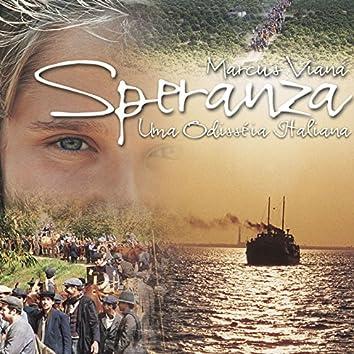 Speranza: Uma Odisséia Italiana (Música da Novela Terra Nostra)