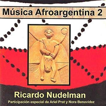 Música Afroargentina, Vol.2