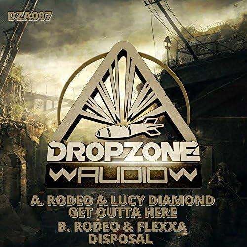 Rodeo, Lucy Diamond & Flexxa