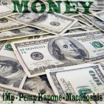 Money (feat. Pemp Kapone & Macadoshis)