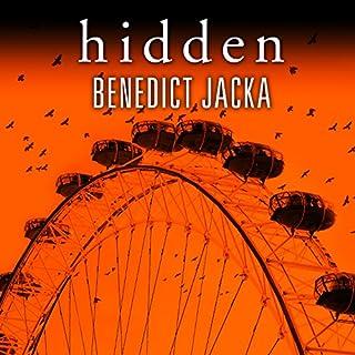 Hidden     Alex Verus, Book 5              Auteur(s):                                                                                                                                 Benedict Jacka                               Narrateur(s):                                                                                                                                 Gildart Jackson                      Durée: 10 h et 54 min     4 évaluations     Au global 4,8