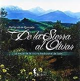 De la sierra al olivar: Lo mejor de la cocina tradicional de Jaén