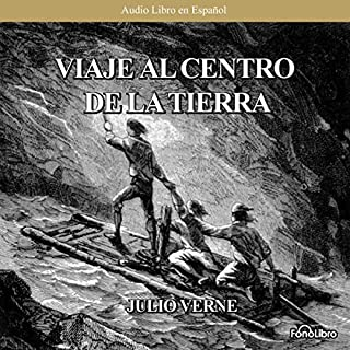 Viaje al Centro de la Tierra (Journey to the Center of the Earth) (Dramatized) audiobook cover art