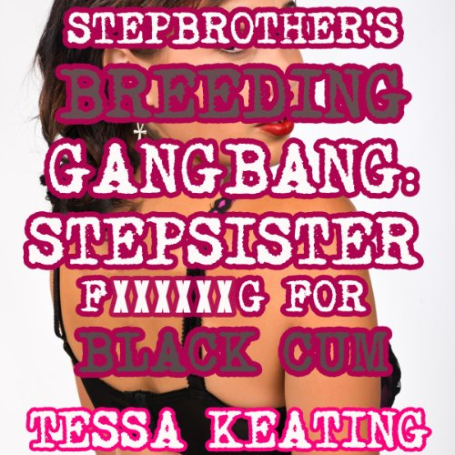 Stepbrother's Breeding Gangbang audiobook cover art