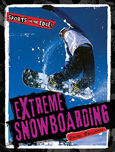 Extreme Snowboarding (Sports on the Edge!)